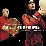 Alim Qasimov Music Of Central Asia, Vol.6: Alim & Fargana Qasimov - Spiritual Music Of Azerbaijan