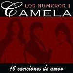 Camela Camela 16 Canciones De Amor: Los Números 1