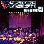 Cryptic Vision Live At ROSFest 2005