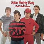 Spider Murphy Gang Rock'N'Roll Schuah (2007 Digital Remaster)