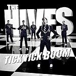 The Hives Tick Tick Boom (Single)