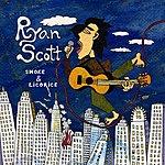 Ryan Scott Smoke And Licorice