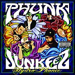 Phunk Junkeez Hydro Phonic (Parental Advisory)