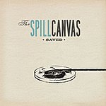 The Spill Canvas Saved (Single)