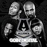 The Alliance Goin' Digital (Edited)