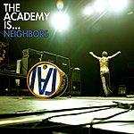 The Academy Is Neighbors (Single)