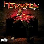 Twista Adrenaline Rush 2007 (Parental Advisory)