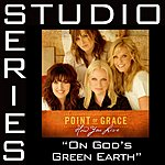 Point Of Grace Studio Series: On God's Green Earth (5-Track Maxi-Single)