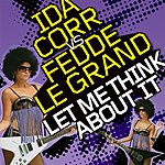 Ida Corr Let Me Think About It (6-Track Maxi-Single)