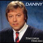 Danny Tämä Taivas, Tämä Maa