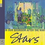 Stars In Our Bedroom, After The War