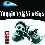 Toquinho Toquinho & Vinicius: 20 Grandes Sucessos