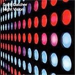 Spirit Catcher Night Vision