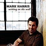 Mark Harris Writing On The Wall (Single)
