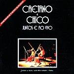 Caetano Veloso Caetano E Chico Juntos E Ao Vivo (Live)
