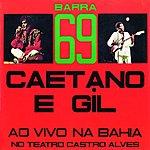 Gilberto Gil Barra 69 (Live)