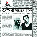 Dorival Caymmi Caymmi Visita Tom