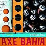Timbalada Axé Bahia: Timbalada