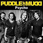 Puddle Of Mudd Psycho (Single)