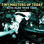 Tiny Masters Of Today Bang Bang Boom Cake