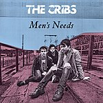 The Cribs Men's Needs (4-Track Maxi-Single)