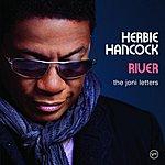 Herbie Hancock River: The Joni Letters