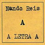 Nando Reis A Letra 'A'