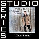 Randy Travis Studio Series: Our King (5-Track Maxi-Single)