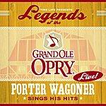 Porter Wagoner Legends Of The Grand Ole Opry