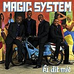 Magic System Ki Dit Mie