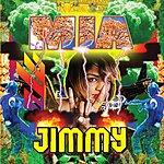 M.I.A. Jimmy (2-Track Single)