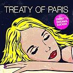 Treaty Of Paris Sweet Dreams, Sucker