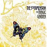 The Fifth Dimension Magic Garden (Remasterd)