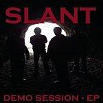 Slant Demo Session