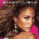 Jennifer Lopez Do It Well (3-Track Maxi-Single)