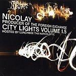 Nicolay City Lights, Vol.1.5 (Parental Advisory)