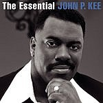 John P. Kee The Essential John P. Kee