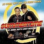 DJ Jazzy Jeff & The Fresh Prince Summertime (3-Track Single)