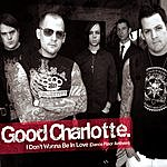 Good Charlotte I Don't Wanna Be In Love (Dance Floor Anthem)(2-Track Single)