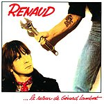 Renaud ...Le Retour De Gérard Lambert...