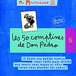 Don Pedro & Ses Dromadaires Les 50 Comptines De Don Pedro