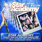 Star Academy 2 Star Academy Chante Les Annees 80