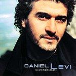 Daniel Levi Ici Et Maintenant