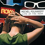 Michel Polnareff Live At The Roxy