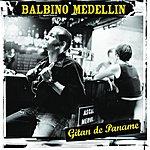 Balbino Medellin Gitan De Paname