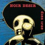 Noir Désir Dies Irae