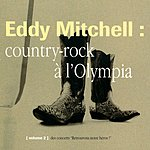 Eddy Mitchell Country-Rock À L'Olympia (Live)