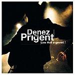 Denez Prigent Holl A-Gevret-Tous Ensemble (Live)