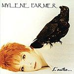 Mylène Farmer L'Autre...