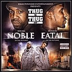Young Noble Thug In Thug Out (Parental Advisory)
